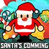 Santa Comming
