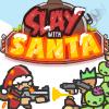 Slay With Santa